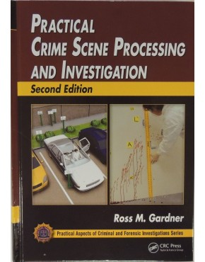 practical crime scene investigation second edition iabti crime scene investigator job description - Description Of A Crime Scene Investigator